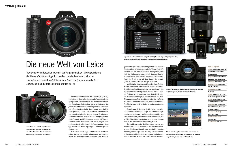 Leica SL: Die neue Welt von Leica 62 Sony RX1R II: Gewaltig aufgebohrt 64 Sony Alpha 7R II im Test: Operation gelungen 68 Zeiss Milvus: Objektive für hochauflösende Sensoren 70 Tamron SP-Objektive Gründlich aufgemöbelt 72 Sigma Art Zoom 2/24 – 35 mm im Test: Das All in One-Weitwinkelzoom 75 Olympus OM-D E-M10 Mark II: Gelungene Neuauflage_LeicaSL